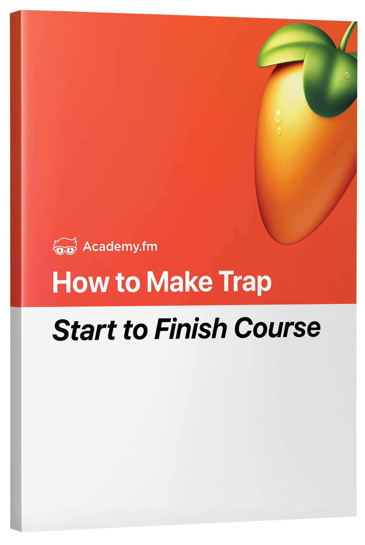 Free Course: How To Make Trap In FL Studio - Academy fm